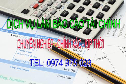 Dịch vụ làm báo cáo tài chính chuyên nghiệp giá rẻ